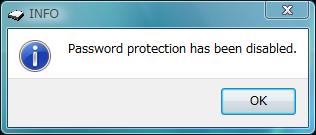 図13 空欄のまま「OK」をクリックすると「Password protection has been dasabled」と表示されパスワードが無効になる